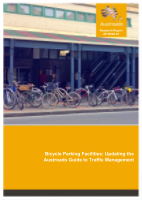 Bicycle Parking Facilities: Updating the Austroads Guide to Traffic Management