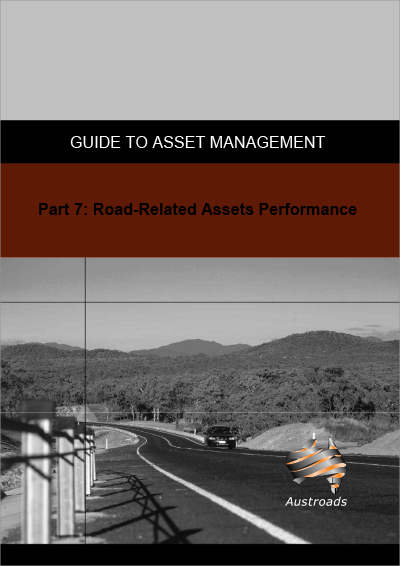 Cover of Guide to Asset Management Part 7: Road Related Assets Performance