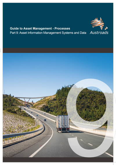 Guide to Asset Management Processes Part 9: Asset Information Management Systems and Data