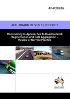 Cover of Consistency in Approaches to Road Network Segmentation and Data Aggregation: Review of Current Practice