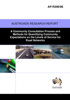 Cover of A Community Consultation Process and Methods for Quantifying Community Expectations on Levels of Service for Road Networks