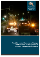 Reliability-centred Maintenance Strategy and Framework for Management of Intelligent Transport System Assets