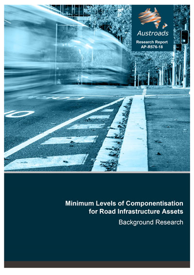 Minimum Levels of Componentisation for Road Infrastructure Assets: Background Research