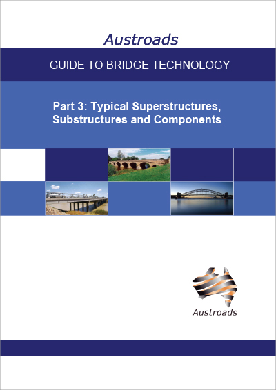 Cover of Guide to Bridge Technology Part 3: Typical Superstructures, Substructures and Components