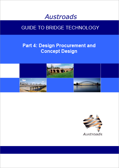 Cover of Guide to Bridge Technology Part 4: Design Procurement and Concept Design
