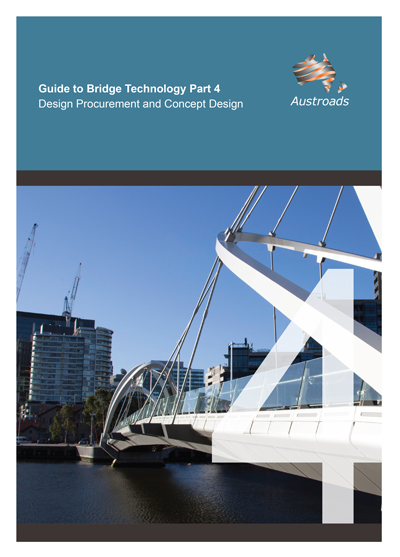 Guide to Bridge Technology Part 4: Design Procurement and Concept Design