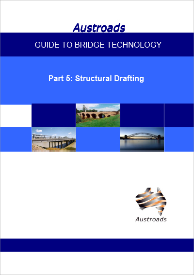 Cover of Guide to Bridge Technology Part 5: Structural Drafting