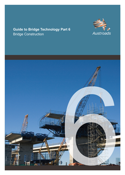 Guide to Bridge Technology Part 6: Bridge Construction
