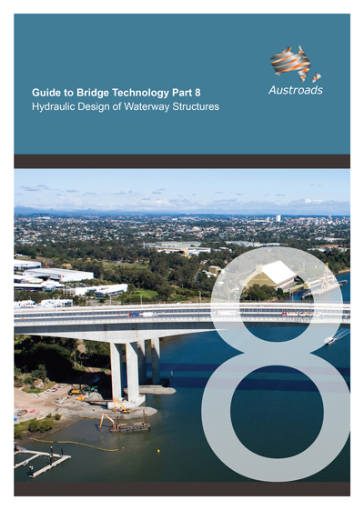 Guide to Bridge Technology Part 8: Hydraulic Design of Waterway Structures