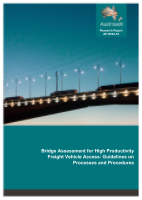 Cover of Bridge Assessment for High Productivity Freight Vehicle Access: Guidelines on Processes and Procedures
