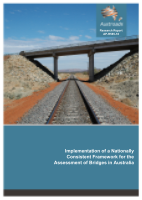 Implementation of a Nationally Consistent Framework for the Assessment of Bridges in Australia