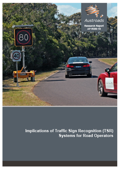 Implications of Traffic Sign Recognition (TSR) Systems for Road Operators