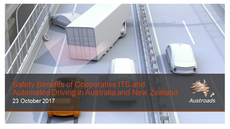 Webinar: Safety Benefits of Cooperative ITS and Automated Driving in Australia and New Zealand