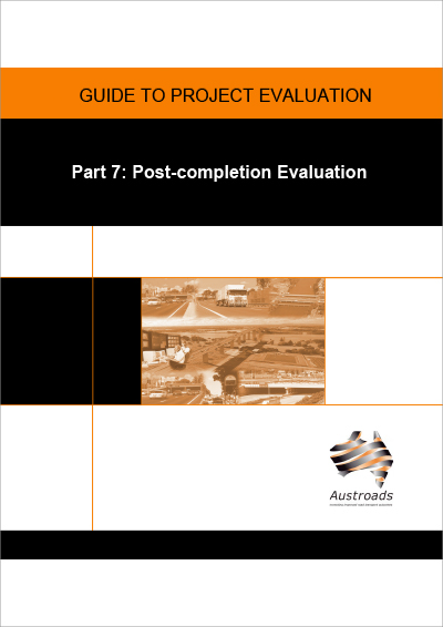 Cover of Guide to Project Evaluation Part 7: Post-completion Evaluation