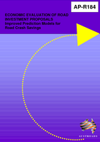 Cover of Economic Evaluation of Road Investment Proposals: Improved Prediction Models for Road Crash Savings