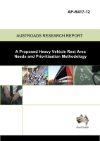 Cover of A Proposed Heavy Vehicle Rest Area Needs and Prioritisation Methodology