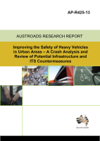 Cover of Improving the Safety of Heavy Vehicles in Urban Areas: A Crash Analysis and Review of Potential Infrastructure and ITS Countermeasures