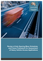Cover of Review of Axle Spacing Mass Schedules and Future Framework for Assessment of Heavy Vehicle Access Applications