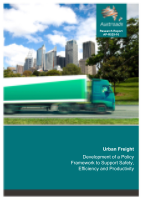 Urban Freight: Development of a Policy Framework to Support Safety, Efficiency and Productivity