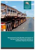 Reassessment of the Benefits and Impacts of the Use of High Productivity Vehicles on Australian Highway Pavements
