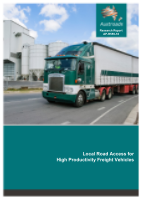 Cover of Local Road Access for High Productivity Freight Vehicles