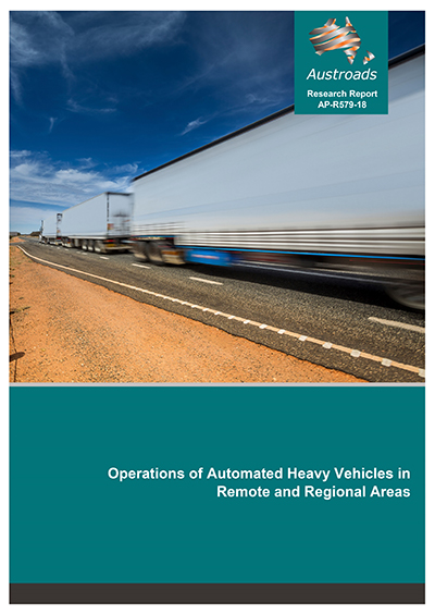 Operations of Automated Heavy Vehicles in Remote and Regional Areas