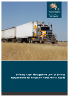 Defining Asset Management Level of Service Requirements for Freight on Rural Arterial Roads