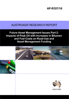 Future Asset Management Issues No. 2: Impacts of Peak Oil with Increases in Bitumen and Fuel Costs on Road Use and Asset Management Funding