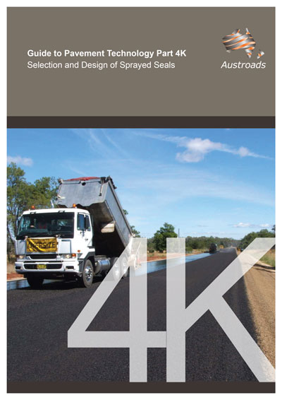 Guide to Pavement Technology Part 4K: Selection and Design of Sprayed Seals
