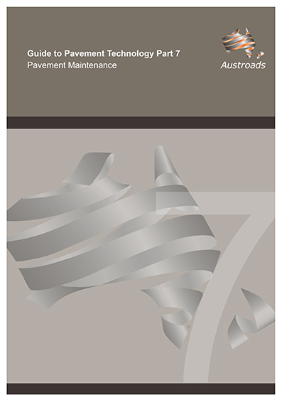 Cover of Guide to Pavement Technology Part 7: Pavement Maintenance