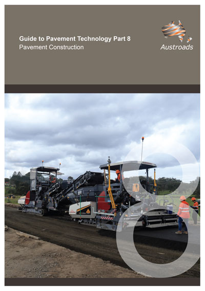 Guide to Pavement Technology Part 8: Pavement Construction