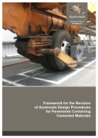 Cover of Framework for the Revision of Austroads Design Procedures for Pavements Containing Cemented Materials