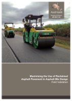 Cover of Maximising the Use of Reclaimed Asphalt Pavement in Asphalt Mix Design: Field Validation