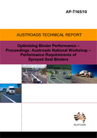 Cover of Optimising Binder performance: Proceedings Austroads National Workshop - Performance Requirements of Sprayed Seal Binders