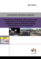 Cover of The Influence of Multiple Axle Loads on the Performance of an Unbound Granular Pavement under Accelerated Loading: Construction of Test Pavements