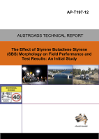 Cover of The Effect of Styrene Butadiene Styrene (SBS) Morphology on Field Performance and Test Results: An Initial Study