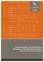 Characterisation and Performance Evaluation of Granular Bases Project: Pavement Construction Report