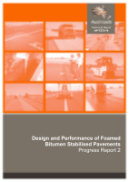 Design and Performance of Foamed Bitumen Stabilised Pavements: Progress Report 2