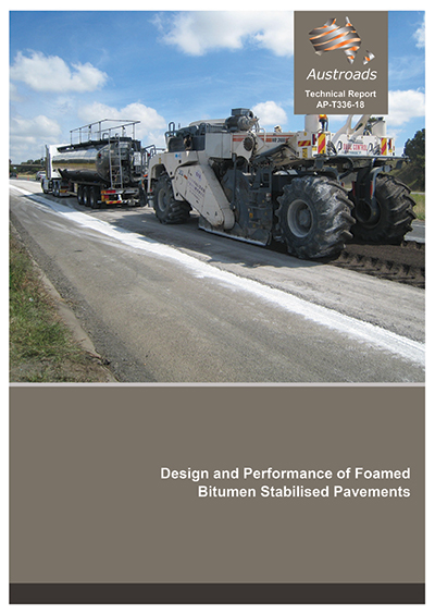 Cover of Design and Performance of Foamed Bitumen Stabilised Pavements
