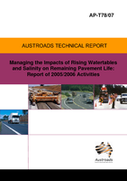 Cover of Managing the Impacts of Rising Watertables and Salinity on Remaining Pavement Life: Report of 2005/2006 Activities