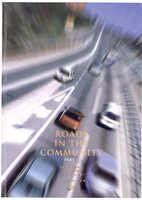 Cover of Roads in the Community Part 1: Are they doing their job?