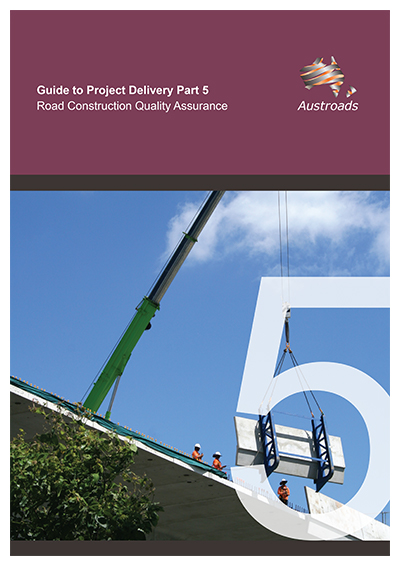 Cover of Guide to Project Delivery Part 5: Road Construction Quality Assurance