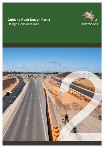 Guide to Road Design Part 2: Design Considerations