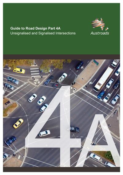 Cover of Guide to Road Design Part 4A: Unsignalised and Signalised Intersections