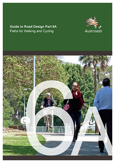 Cover of Guide to Road Design Part 6A: Paths for Walking and Cycling