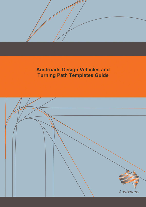Ap g34 13 austroads for Design vehicles and turning path template guide