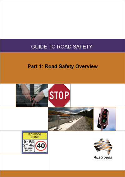Cover of Guide to Road Safety Part 1: Road Safety Overview