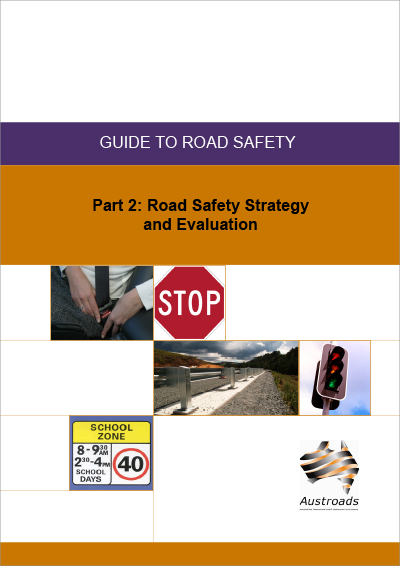 Cover of Guide to Road Safety Part 2: Road Safety Strategy and Evaluation