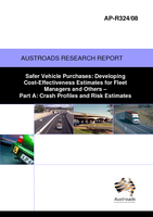 Cover of Safer Vehicle Purchases: Developing Cost-Effectiveness Estimates for Fleet Managers and Others Part A: Crash Profiles and Risk Estimates