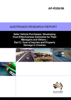 Cover of Safer Vehicle Purchases: Developing Cost-Effectiveness Estimates for Fleet Managers and Others Part C: Cost of Injuries and Property Damage in Crashes